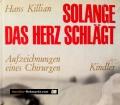 Solange das Herz schlägt. Von Hans Killian (1967)