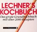 Lechners Kochbuch. Von Lechner Verlag (1995)