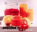 Frische Frucht- und Gemüsesäfte. Von Norman W. Walker (1995)