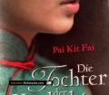 Die Tochter der Konkubine. Von Pai Kit Fai (2011)