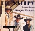 Big Valley. Lösegeld für Audra. Von George Giersen (1970)