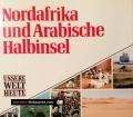 Nordafrika und Arabische Halbinsel. Von James Hughes (1990)