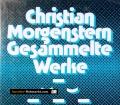 Gesammelte Werke. Von Christian Morgenstern (1965)