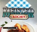 Meister Kochen. Von Petrus Vanderlet (1987)