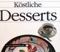 Köstliche Desserts. Von Christina Helmin (1990)
