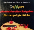 DuMonts phantasievoller Ratgeber für vergnügte Köche. Von Michael Schuyt (1995)