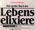 Lebenselixiere. Von Hademar Bankhofer (1985)