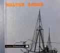Die langen Reisen. Von Walter Bauer (1964)