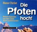 Die Pfoten hoch. Von Hans Christ (2006). Handsigniert