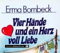 Vier Hände und ein Herz voll Liebe. Von Erma Bombeck (1990)