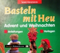 Basteln mit Heu. Von Sigrid Heinzmann (1998)