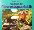Handbuch der Meeresaquaristik. Von Cliff W. Emmens (1990)