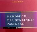 Handbuch der Gemeindepastoral. Von Andreas Wollbold (2004)