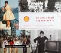 50 Jahre Shell. Von Beate Großegger (2002)