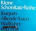 Wallfahrt und Fest. Von Joaquin Alliende-Luco (1986)