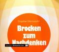 Brocken zum Nachdenken. Von Engelbert Monnerjahn (1983)