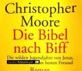 Die Bibel nach Biff. Von Christopher Moore (2002)