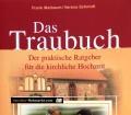 Das Traubuch. Von Frank Maibaum (2004)