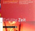 Erfüllte Zeit. Von Marie-Luise Langwald (2004)