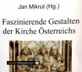 Faszinierende Gestalten der Kirche Österreichs. Band 1. Von Jan Mikrut (2000)