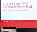 Hören auf den Ruf. Von Gisbert Greshake (2012)
