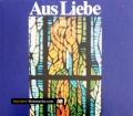 Aus Liebe zur Kirche. Von Rudolf Linge (1984)