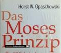 Das Moses Prinzip. Von Horst W. Opaschowski (2006)