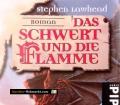Das Schwert und die Flamme. Von Stephen Lawhead (1999)