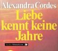 Liebe kennt keine Jahre. Von Alexandra Cordes (1980)