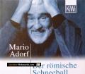 Der römische Schneeball. Von Mario Adorf (2001)