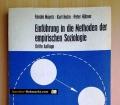 Einführung in die Methoden der empirischen Soziologie. Von Renate Mayntz, Kurt Holm und Peter Hübner (1972)