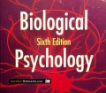 Biological Psychology. Sixth Edition.