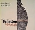 Das Netz der Schattenmänner. Von Kurt Tozzer (2003).