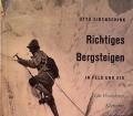 Richtiges Bergsteigen in Fels und Eis. Die Technik im Eis. Von Otto Eidenschink (1961)