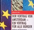 Der Vertrag von Amsterdam, ein Vertrag für alle Bürger. Von Romain Kirt (1998)