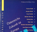 Österreichs Zukunft ist Europa. Von Wolfgang Streitenberger (1997)