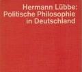 Politische Philosophie in Deutschland. Von Hermann Lübbe (1974)