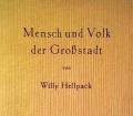 Mensch und Volk der Großstadt. Von Willy Hellpach (1952)