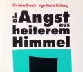 Die Angst aus heiterem Himmel. Von Christine Brasch (1994)