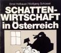 Schattenwirtschaft in Österreich. Von Ernst Hofbauer (1984)