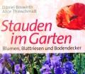 Stauden im Garten. Von Daniel Böswirth (2000)