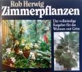 Zimmerpflanzen. Von Rob Herwig (1987)