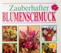 Zauberhafter Blumenschmuck. Von Gillian Souter (2002).