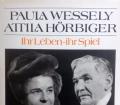 Paula Wessely. Atilla Hörbiger. Von Edda Fuhrich (1992)