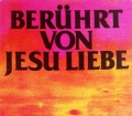 Berührt von Jesu Liebe. Von Don Gossett (1993)