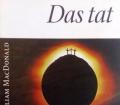 Das tat Gott. Von William MacDonald (1997).