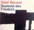 Bauleute des Friedens. Von Josef Becaud (1963)