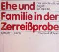 Ehe und Familie in der Zerreißprobe. Von Eberhard Mühlan (1984)