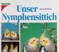 Unser Nymphensittich. Von Horst Bielfeld (1993)