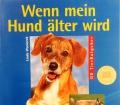 Wenn mein Hund älter wird. Von Linda Waniorek (1999)